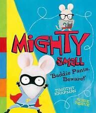 Mighty Small by Timothy Knapman (Hardback, 2015)