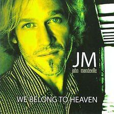 We Belong to Heaven * by John Mandeville (CD, May-2009, I.P.O Records) - EB7