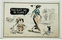 Sophisticated Woman & Dog Little Girl & Puppy Gee Ain't we de Class Postcard I15