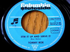"TOMMY ROE - STIR IT UP AND SERVE IT  7"" VINYL"