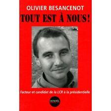 Tout est à nous / Besancenot, Olivier / Réf28339