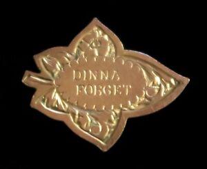 "WW1 Gordon Highlanders Gold Fronted ""Dinna Forget"" Ivy Leaf Sweetheart Brooch"