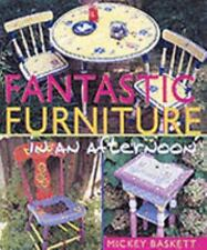 NEW - Fantastic Furniture in an afternoon(R) by Baskett, Mickey