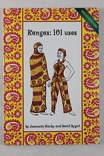 KANGAS: 101 USES Jeannette Hanby & David Bygott - Kitenges Kikoys Sarongs Pareos