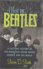 Meet the Beatles: A Cultural History of the Band T