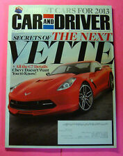 CAR AND DRIVER MAGAZINE JAN/2013...SECRETS OF THE NEXT VETTE: ALL THE C7 DETAILS