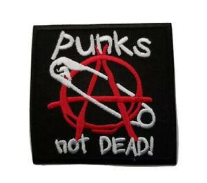 Punks Not Dead! Sew / Iron On Music Festival Embroidered Badge (a)