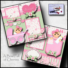 It'S A Girl ~ Baby ~ Printed 2 premade scrapbooking pages paper piecing Cherry
