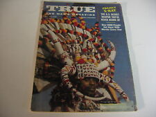 TRUE the man's magazine JULY 1958 HOUSEBOATS; U.S. SECRET WEAPON; RIPSAW FISH