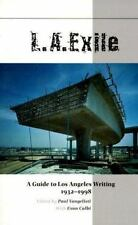 L.A. Exile: A Guide to Los Angeles Writing 1932-1998 Evan Calbi Paperback