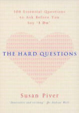 "The Hard Questions: 100 Essential Questions to Ask Before You Say ""I Do"", Good C"