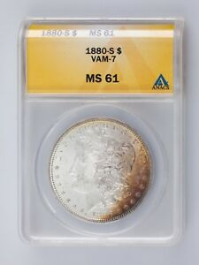 1880-S $1 Silver Morgan Dollar Graded by ANACS as MS61 VAM-7