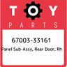 67003-33161 Toyota Panel sub-assy, rear door, rh 6700333161, New Genuine OEM Par