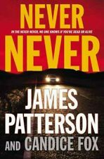 Never Never [Harriet Blue, 1] by Patterson, James , Hardcover