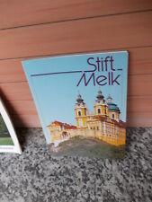 Stift Melk, von Abt Dr. Burkhard Ellegast OSB & Univ.-Prof. Dr. Ernst Bruckmülle
