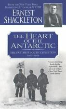The Heart of the Antarctic: The Farthest South Expedition 1907-1909 Shackleton