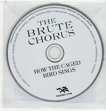 (ET578) The Brute Chorus, How The Caged Bird Sings - 2010 DJ CD