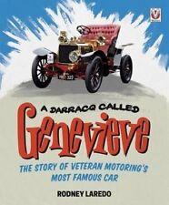 A Darracq Called Genevieve: Veteran Motoring's Most Famous Car by Rodney Loredo