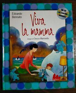 Viva La Mamma di Edoardo Bennato CD + Libro Illustrato da C. Mariniello Gallucci