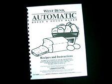 West Bend Bread Maker Machine Instruction Manual Recipes 41086 87 88 89 98 L4897