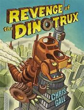 Dinotrux: Revenge of the Dinotrux 2 by Chris Gall  Hardcover illustrated NEW