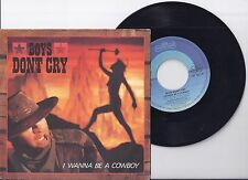 "Boys dont cry, I wanna be a cowboy, VG+/EX 7"" Single 0971-2"