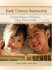 Early Literacy Instruction: Teaching Reading and Writing in Today's Primary Grad