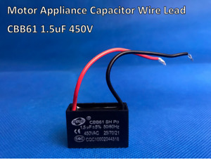 CBB61 450V AC Appliance Motor Capacitor Wire Lead 1.5uF 50/60Hz (D32) Brand New