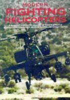 MODERN FIGHTING HELICOPTERS, Gunston, Bill, Very Good, Hardcover