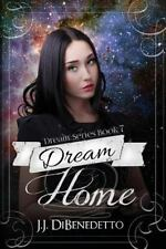 Dreams: Dream Home : Dreams, Book 7 by J. J. DiBenedetto (2014, Paperback)