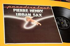 PIERRE HENRY LP URBAN SAX 1°ST ORIG EX TOP EXPERIMENTAL MUSIC AVANT GARDE !!!