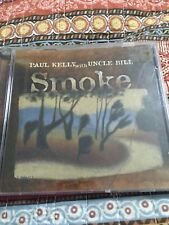 Paul Kelly With Uncle Bill Smoke Cd