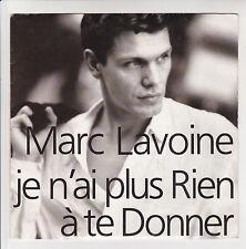 """Marc LAVOINE Vinyle 45T 7"""" JE N'AI PLUS RIEN A TE DONNER - AVREP 878 704"""
