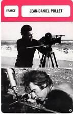 FICHE CINEMA :  JEAN-DANIEL POLLET -  France (Biographie/Filmographie)