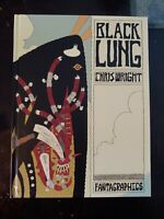 BLACKLUNG -- Chris Wright -- Fantagraphics HC -- Oversized Hardcover