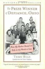 The Prize Winner of Defiance, Ohio: How My Mother Raised 10 Kids on 25 Words or