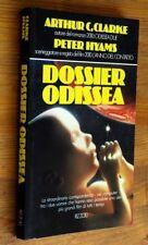 A. C. CLARKE / HYAMS: Dossier Odissea  prima edizione 1985 Rizzoli  OTTIMO