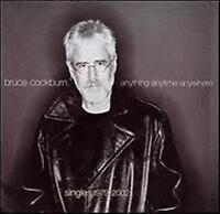 BRUCE COCKBURN Anything Anytime Anywhere: Singles 1979 - 2002 CD NEW