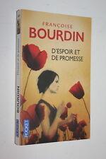 D'espoir et de promesse  - Françoise Bourdin - Pocket n° 14641