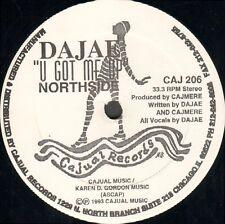 DAJAE - U Got Me Up - Cajual - CAJ 206 - Usa