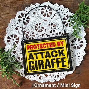 DECO Mini Fun Sign PROTECTED BY ATTACK GIRAFFE Wood Ornament Tiny Everyday Decor