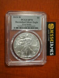 2019 W BURNISHED SILVER EAGLE PCGS SP70 FIRST STRIKE SILVER FOIL LABEL KEY DATE!