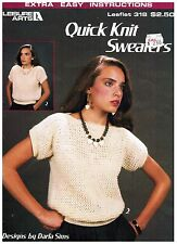 Leisure Arts Quick Knit Sweaters Leaflet 318 Knitting Patterns 1984 Darla Sims