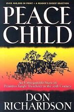 Peace Child: An Unforgettable Story of Primitive Jungle Treachery in the 20th ..