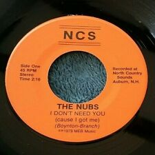 The Nubs - I Don't Need You/Dogs 45 NCS NH punk kbd Strong VG