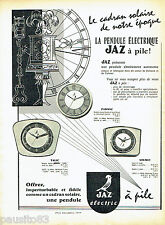 PUBLICITE ADVERTISING 076  1959  Jaz  pendule éléctrique à Pile Cadran solaire