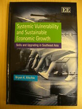 Systemic Vulnerability and Sustainable Economic Growth (Bryan K. Ritchie, 2010)