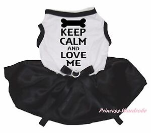 Keep Calm And Love Me White Cotton Top Black Satin Skirt Pet Dog Puppy Cat Dress