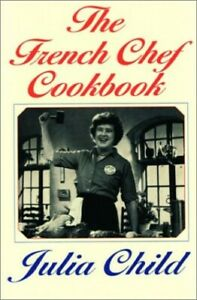 The French Chef Cookbook by Child, Julia Book The Cheap Fast Free Post
