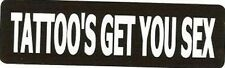 Motorcycle Sticker for Helmets or toolbox #830 Tattoo's get you sex